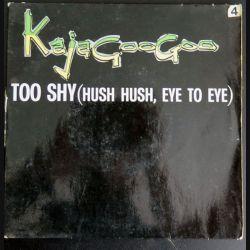 DISQUE 45 TOURS : Kaja Googoo Too Shy (C177)