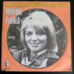 DISQUE 45 TOURS : Monique Pianea chante la Pluie ne mouille pas l'été (C177)