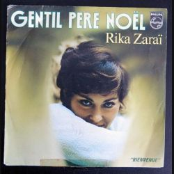 DISQUE 45 TOURS : Rika Zaraï chante Gentil Père Noël (C177)