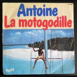DISQUE 45 TOURS : Antoine Chante La Motogodille (C177)