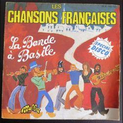 DISQUE 45 TOURS : La Bande à Basile chante les Chansons françaises (C177)