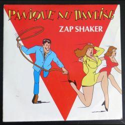 DISQUE 45 TOURS : Panique au Dancing de zap Shaker (C177)