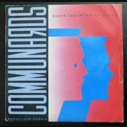 DISQUE 45 TOURS : Les Communards Don't leave me this way (C177)