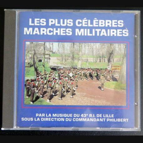 DISQUE CD Les Plus célèbres marches militaires par la Musique du 43° RI  (C177)