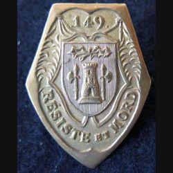 149° RI : insigne métallique du 149° régiment d'infanterie de forteresse sans marquage de fabrication en bronze doré