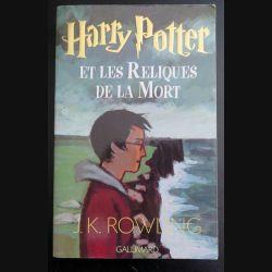Harry Potter et les reliques de la Mort de J.K Rowling Gallimard (C145)