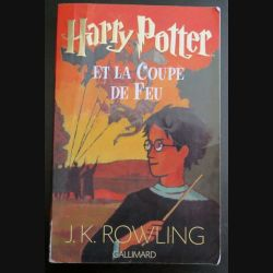 Harry Potter et la Coupe de Feu de J.K Rowling Gallimard (C145)