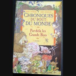 Chroniques du bout du Monde Par-delà les Grands Bois Stewart Riddell Tome 1 Milan (C145)
