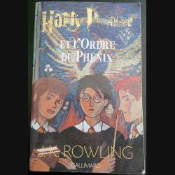 Harry Potter et l'Ordre du Phénix de J.K Rowling Gallimard (C145)