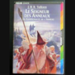 Le Seigneur des Anneaux 1. La communauté de l'Anneau Tolkien Folio Junior (C145)