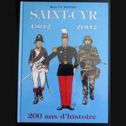 Saint-Cyr 1802 2002 200 ans d'histoire René le Honzec (C165)