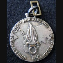PORTE CLEFS : medaille de  porte clefs du 150° anniversaire de la Légion Etrangère de diamètre 3,5 cm sans attache