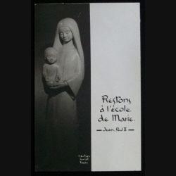 IMAGES PIEUSES : RESTONS A L'ÉCOLE DE MARIE