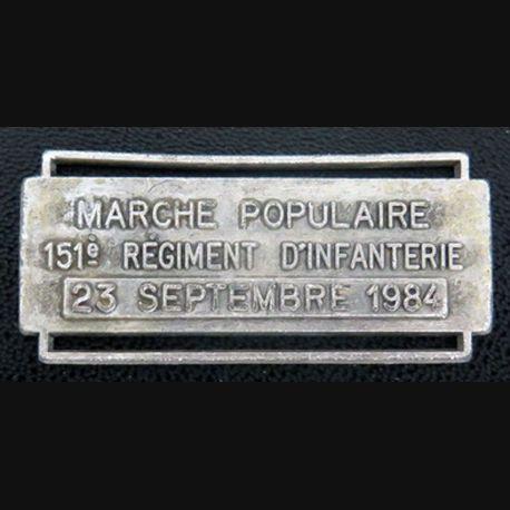 """BARRETTE """" marche populaire 151° régiment d'infanterie 23 Septembre 1984 """""""