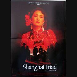 """AFFICHE FILM : affiche de cinéma du film """"Shanghai triad"""" dimension 40 x 54,5 cm"""