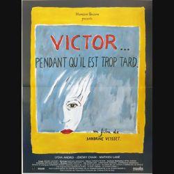 """AFFICHE FILM : affiche """"Victor pendant qu'il est trop tard"""" dimension 40 x 54 cm"""