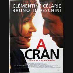 """AFFICHE FILM : affiche de cinéma du film """"A cran"""" dimension 40 x 54 cm"""