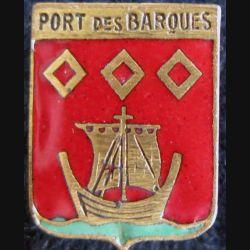 BLASON PORT DES BARQUES : insigne métallique ancien blason en émail de Port des Barques 16 x 22 mm
