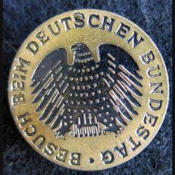 ALLEMAGNE : insigne métallique de la visite au parlement allemand