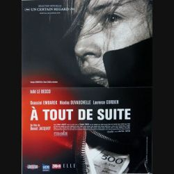 """AFFICHE FILM : affiche de cinéma du film """"A tout de suite"""" de 2004 dimension 40 x 54 cm (E006)"""