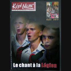 Revue du képi Blanc n° 751 de Février 2013 Le Chant à la Légion (N1)