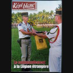 Revue du képi Blanc n° 756 de juillet 2013 Le commandement à la légion étrangère (N1)