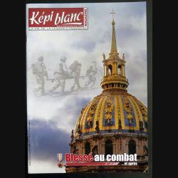 Revue du képi Blanc n° 781 de Novembre 2015 Blessé au combat (N1)