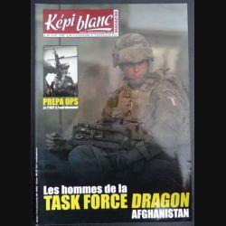 Revue du képi Blanc n° 715 de Novembre 2009 Les hommes de la Task Force Dragon Afghanistan (N1)