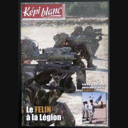 Revue du képi Blanc n° 745 de Juillet 2012 Le Félin à la Légion (N1)