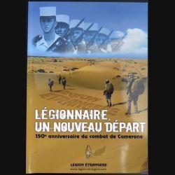 Revue du képi Blanc Numéro spécial légionnaire un nouveau départ Camerone 2013 (N1)