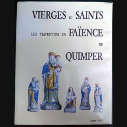 Vierges et saints les statuettes en faïence de Quimper de laurent Cahn (N1)