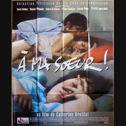 """AFFICHE FILM : affiche de cinéma du film """"A ma soeur"""" de 2001 dimension 115 x 158 cm (E007)"""