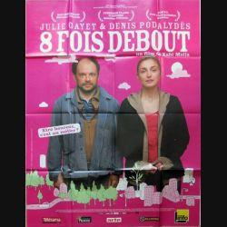 """AFFICHE FILM : affiche de cinéma du film """"8 fois debout"""" de 2009 dimension  115 x 158 cm (E011)"""