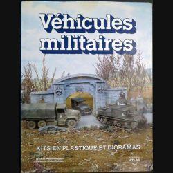 Véhicules militaires kits en plastiques et dioramas par Mouton Ed Atlas (C 193)