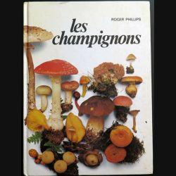 Les champignons de Roger Phillips chez France Loisirs (C200)
