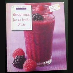 Smoothies jus de fruit et cie chez Larousse  (C200)