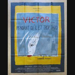 """AFFICHE FILM : affiche """" Victor pendant qu'il est trop tard """" dimension 115 x 158 cm (E030)"""