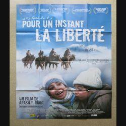 """AFFICHE FILM : affiche de cinéma du film """"Pour un Instant la Liberté"""" de 2009 dimension 115 x 158 cm (E032)"""