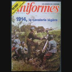 UNIFORMES n° 72 Février 1983 1914 La cavalerie légère (C200)