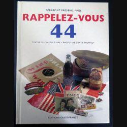 Livre Rappelez-vous 44 de Claude Flory et Didier Truffaut insignes et uniformes militaria (C200)