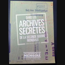 Les Chemins de la mémoire Numéro spécial décembre 2015 archives secrètes de la 2° GM