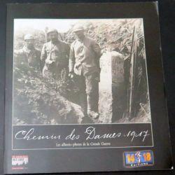 livre Chemin des Dames 1917 14-18 Éditions (C200)