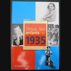 livre Nous les enfants de 1935 aux Ed Wartberg (C200)