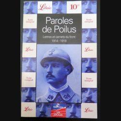 Paroles de poilus Lettres et Carnets du front 1914 - 1918  chez Librio (C200)