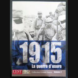 Livre 1915 La guerre d'usure volume 2  (C200)