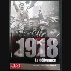 Livre 1918 La délivrance volume 5  (C200)