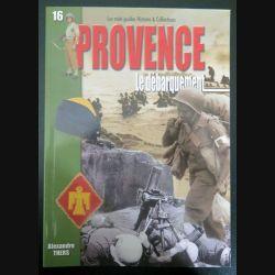 Les mini guides histoire et collections n° 16 Provence le débarquement (C200)
