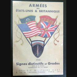 Dépliant sur les armées des Etats Unis et  britannique 1945 signes distinctifs et grades (C200)