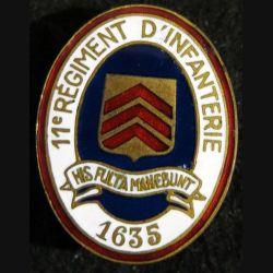 11° RI : 11° régiment d'infanterie de fabrication Arthus Bertrand poinçon en émail dos lisse