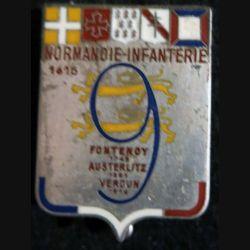 """9° RI : Insigne métallique du 9° régiment d'infanterie """"Normandie Infanterie"""" de fabrication Delsart Sens R 1979 N° 000000"""